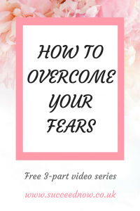 FREE VIDEO SERIES: Click here to learn how to overcome your fears with this powerful technique